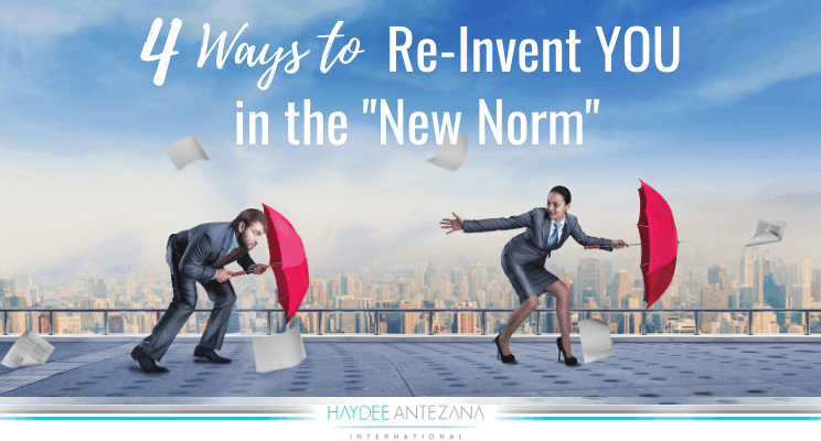 4 Ways to Re-Invent YOU in the New Norm